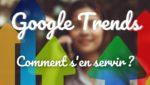 Référencement et google Trends